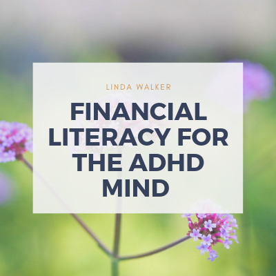 Financial Literacy For The ADHD Mind course image