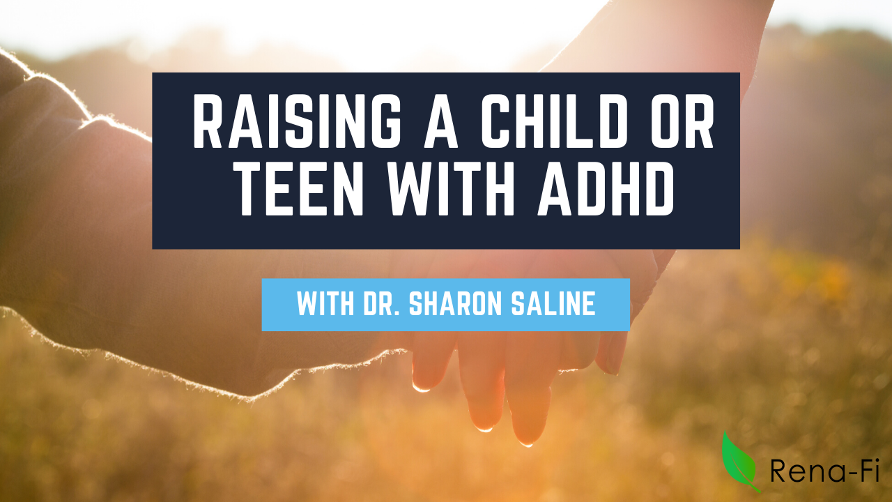 Raising and Child or Teen with ADHD