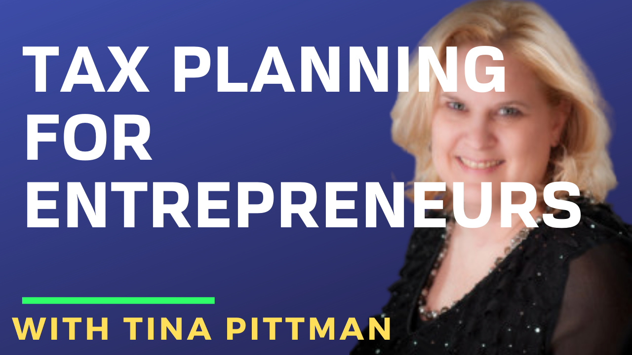 Tina Pittman MindShare (Tax Planning for Entrepreneurs)