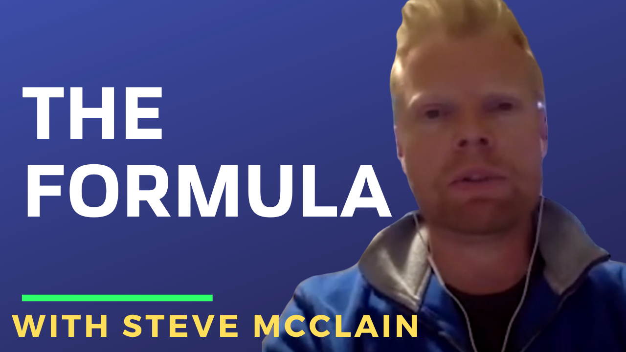 """The Formula"" with Steve McClain"