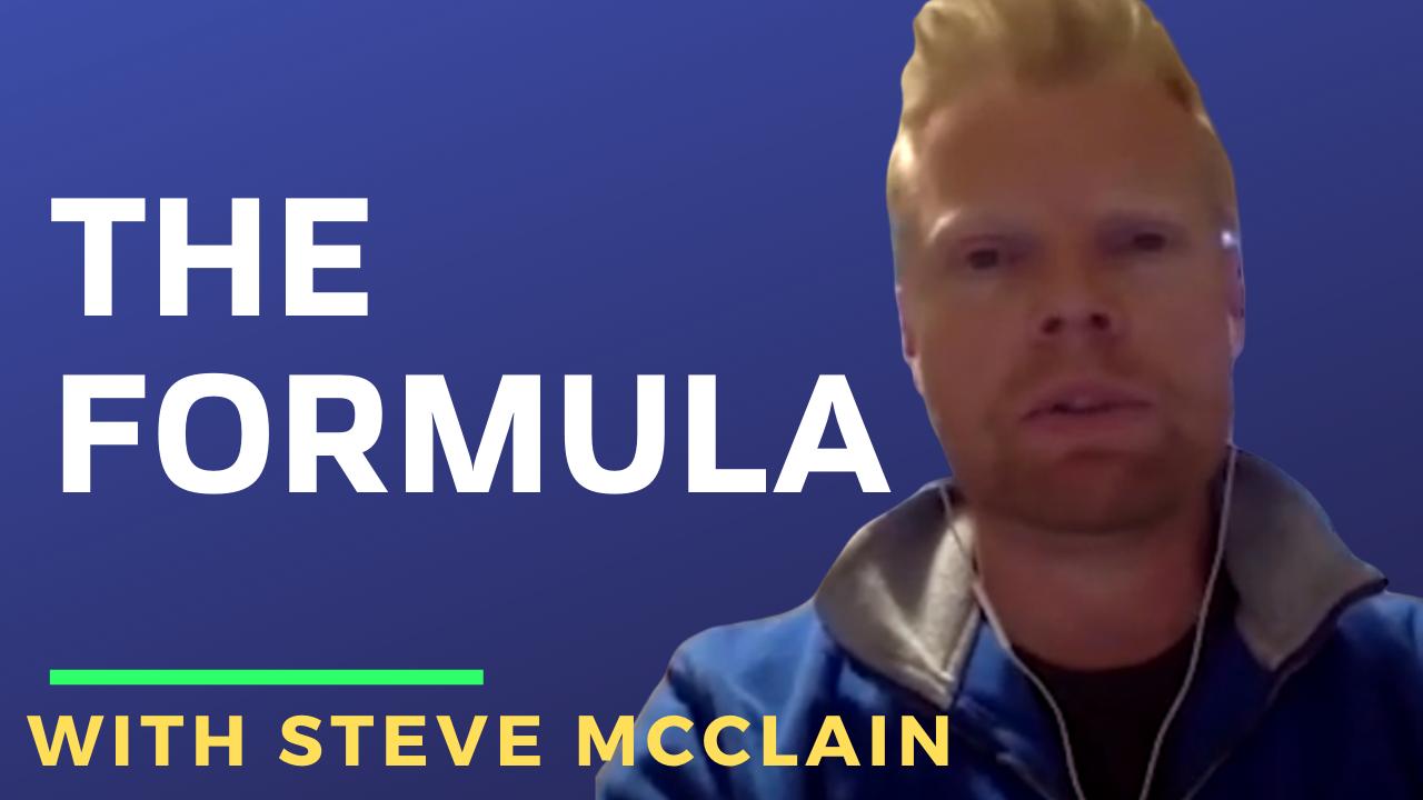 """""""The Formula"""" with Steve McClain"""