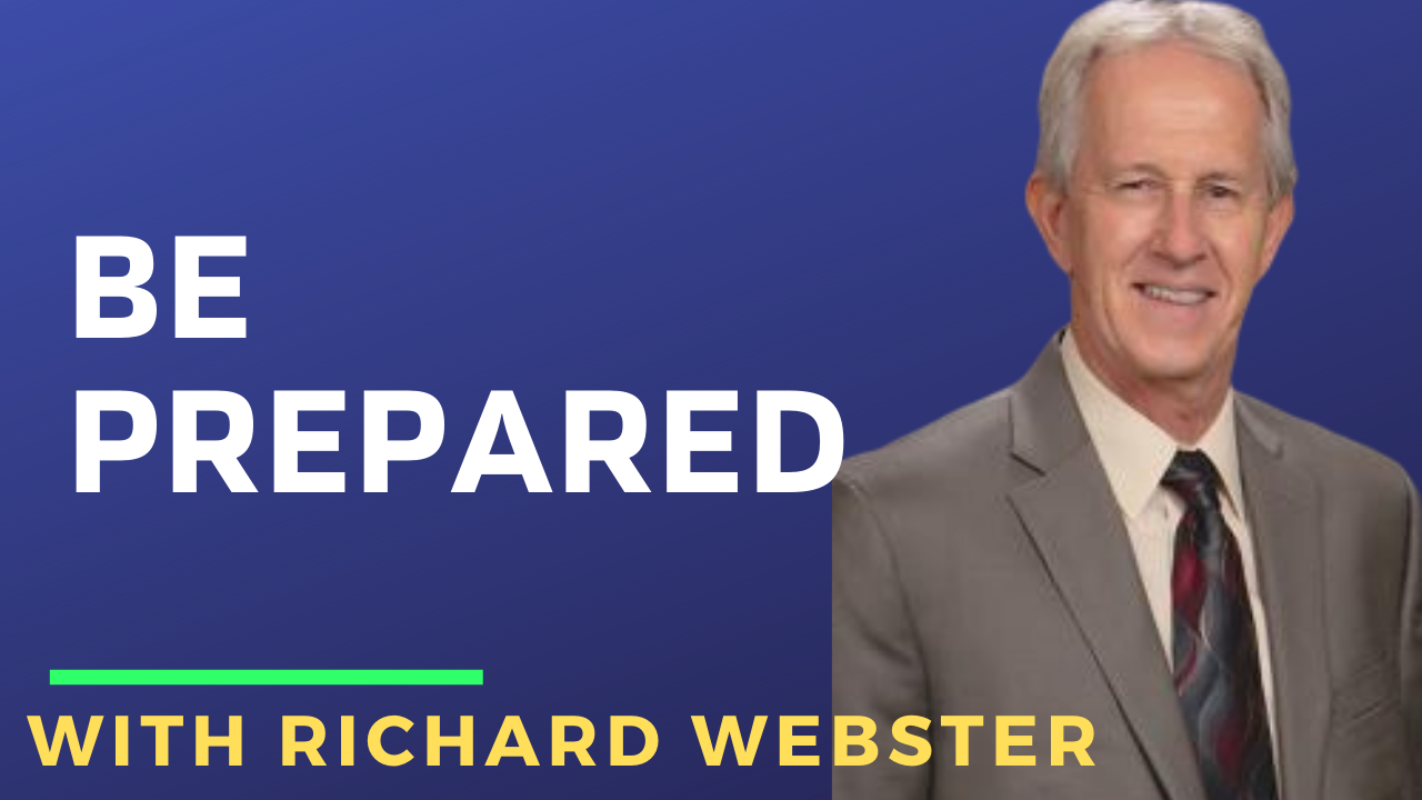 Be Prepared with Richard Webster