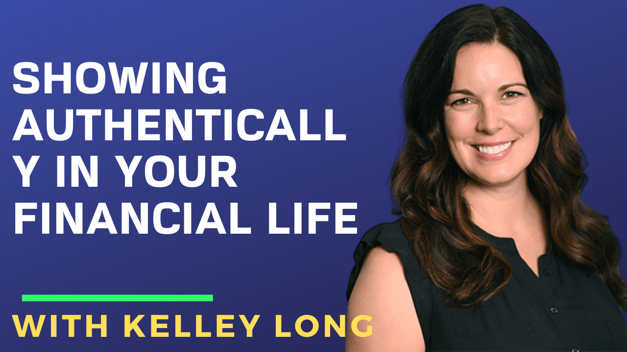 Showing Authentically in Your Financial Life